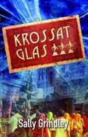 Krossat glas / Sally Grindley