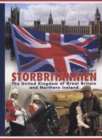 Storbritannien : the United Kingdom of Great Britain and Northern Ireland