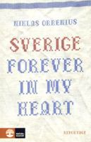 Sverige forever in my heart