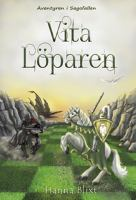 Vita löparen / Hanna Blixt ; illustratör: Therése Larsson, Tess of Sweden